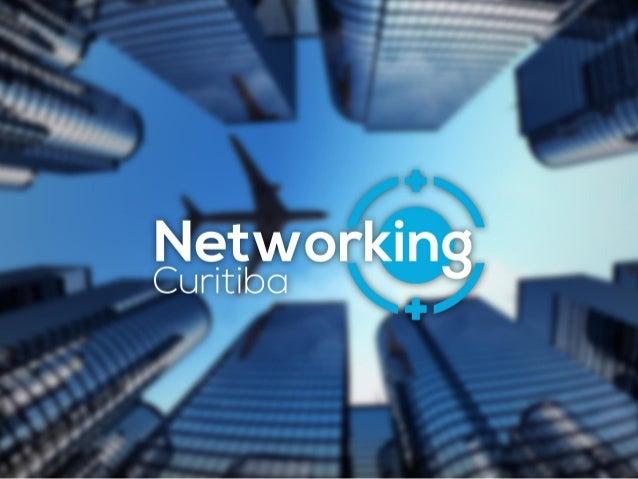 ºENCONTRO DO GRUPO NETWORKING CURITIBA DA REDE SOCIAL LINKEDIN 10