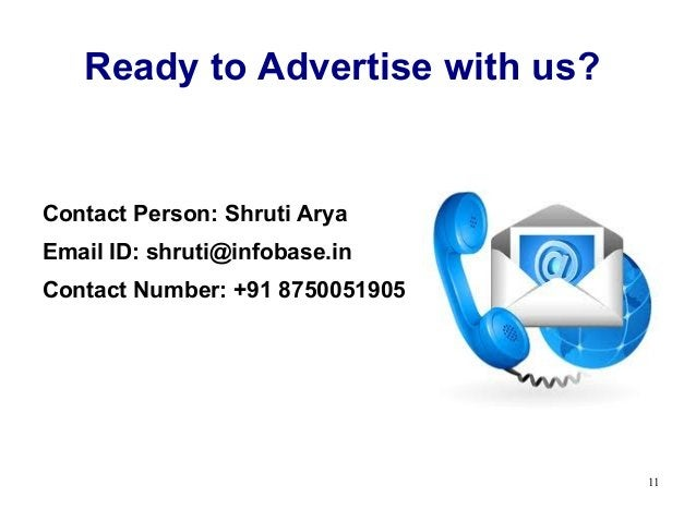 Ready to Advertise with us?Contact Person: Shruti AryaEmail ID: shruti@infobase.inContact Number: +91 8750051905          ...