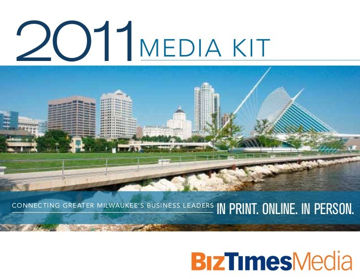 201 Media Kit   1ConneC ting gre ater Milwaukees business le aders                                                     In ...