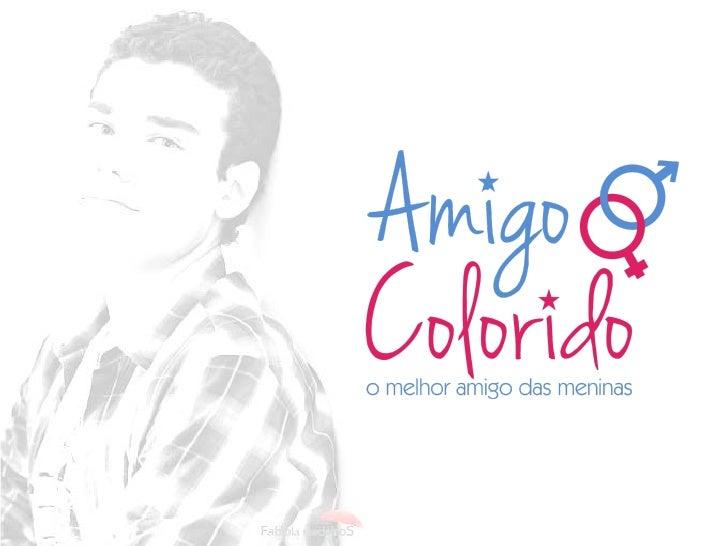 amigodasmeninas.com    Rodrigo Colucci Graciadei é um jovem   estudante que setornou um conselheiro   amoroso entre as    ...