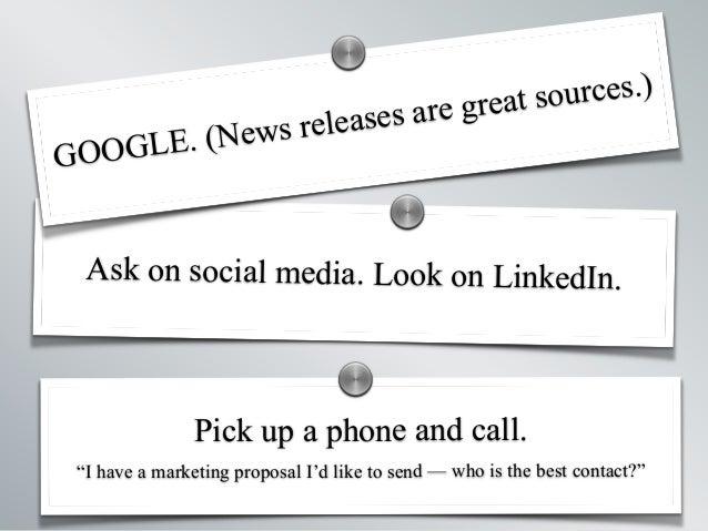 "  Making a Media Kit   Katy Widrick   @kwidrick   Pick up a phone and call. ""I have a marketing proposal I'd like to send ..."