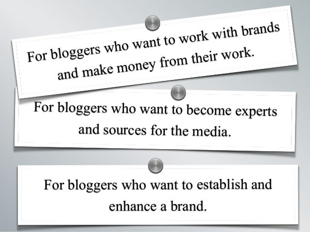   Making a Media Kit   Katy Widrick   @kwidrick   For bloggers who want to establish and enhance a brand. For bloggers who...
