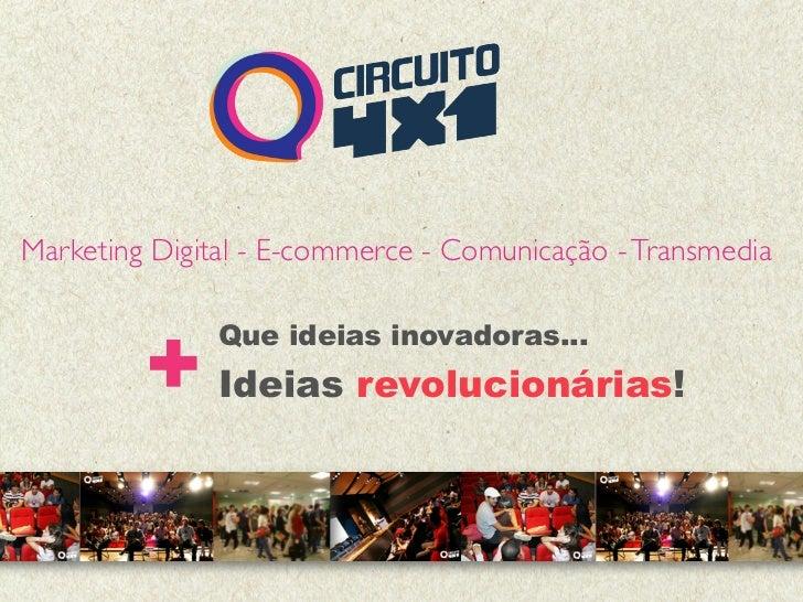 Marketing Digital - E-commerce - Comunicação - Transmedia         + Ideias revolucionárias!               Que ideias inova...