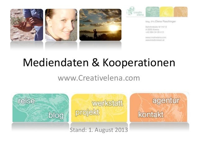 Mediendaten & Kooperationen www.Creativelena.com Stand: 1. August 2013