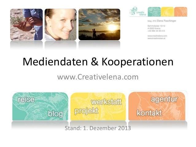 Mediendaten & Kooperationen www.Creativelena.com  Stand: 1. Dezember 2013