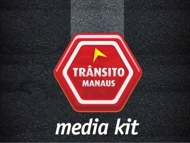 MediaKit Transito Manaus - Maio/2013