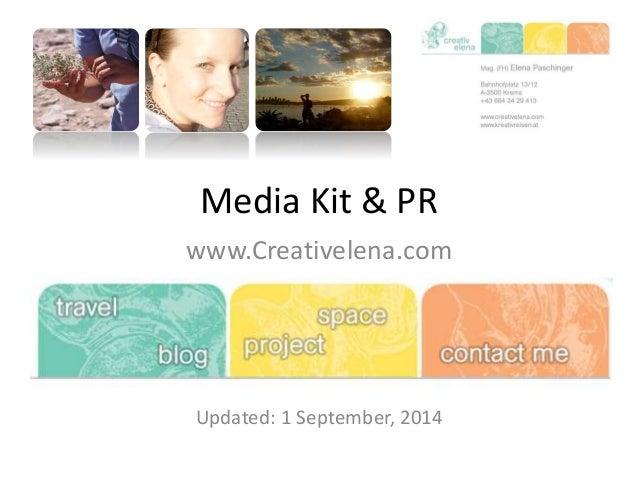 Media Kit & PR  www.Creativelena.com  Updated: 1 September, 2014