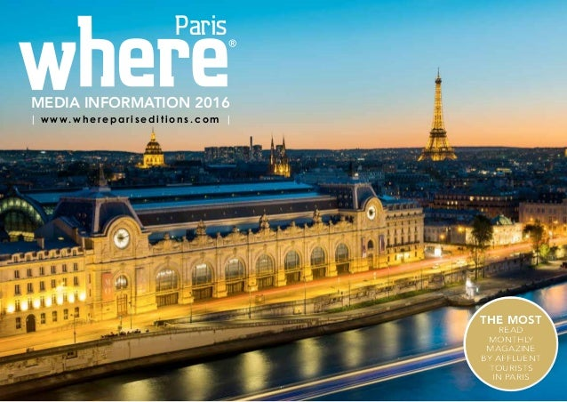 The most read monthly magazine by affluent tourists in Paris The most read monthly magazine by affluent tourists in Paris ...