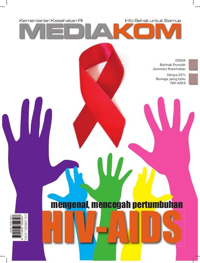 MEDIAKOMKementerian Kesehatan RI Info Sehat untuk SemuaISSN1978-3523EDISI40IDESEMBERI2012ODHABerhak PerolehJaminan Kesehat...