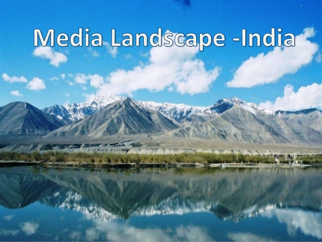 Media Landscape - India   1