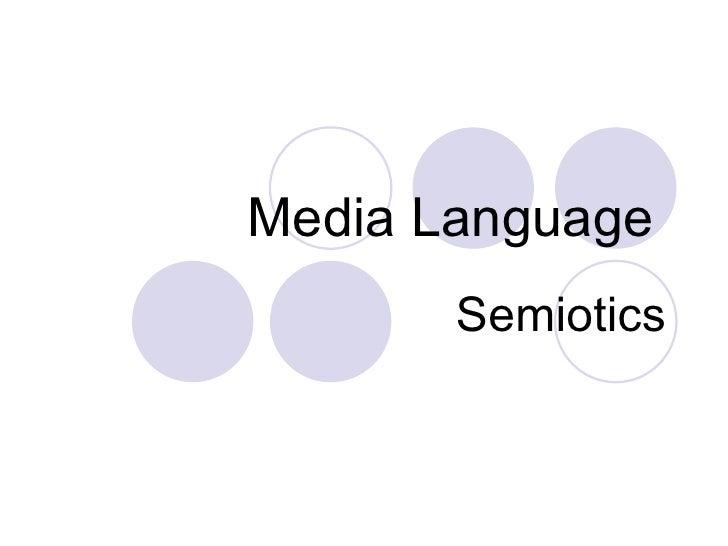 Media Language   Semiotics