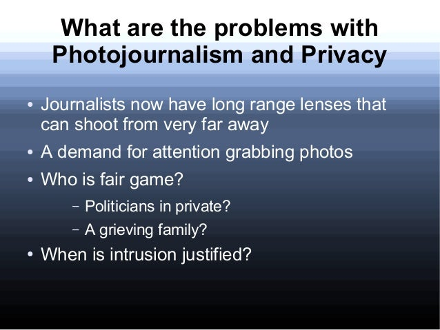 Is media justified in invading privacy of public figures