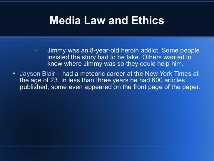 media laws ethics When should the names of juveniles accused of murder be made public forty years ago, under west virginia state law, the answer was 'never' it was illegal for a news organization to make public the name of anyone under 18 accused of a crime.
