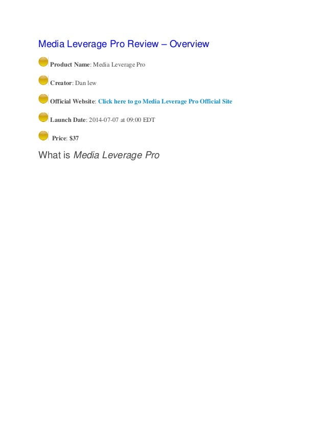 Media Leverage Pro Review – Overview Product Name: Media Leverage Pro Creator: Dan lew Official Website: Click here to go ...