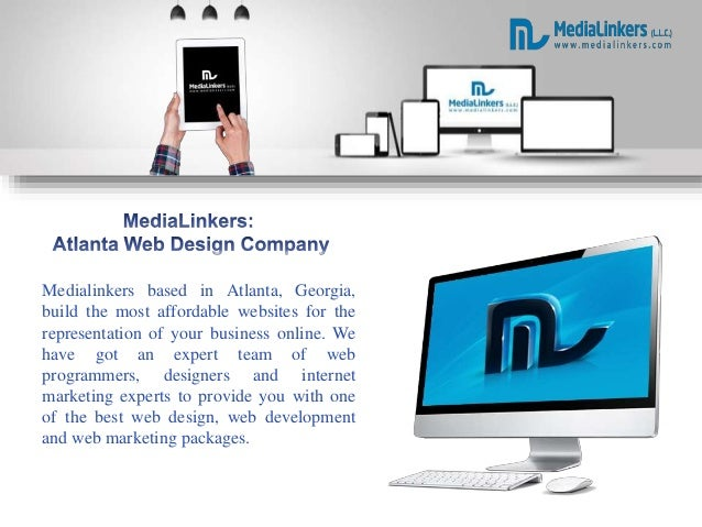 Medialinkers based in Atlanta, Georgia, build the most affordable websites for the representation of your business online....