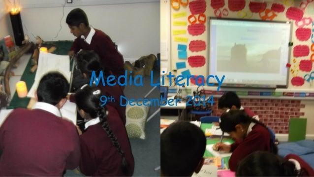 Media Literacy  9th December 2014