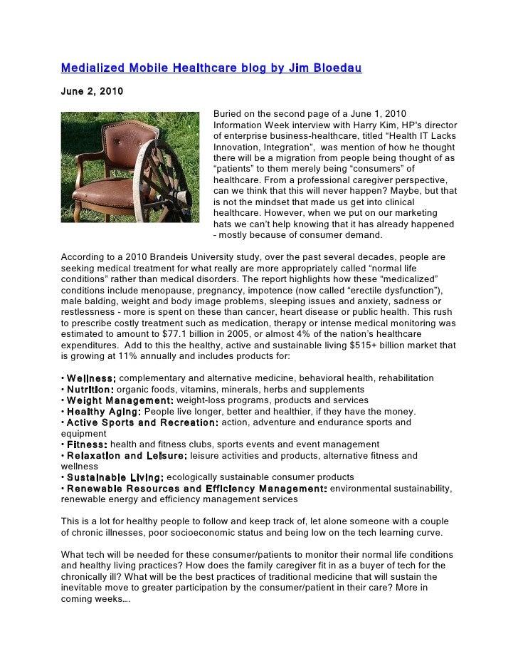 Medi c alized Mobile Healthcare by Jim Bloedau of Information Advantage Group June 2, 2010                                ...