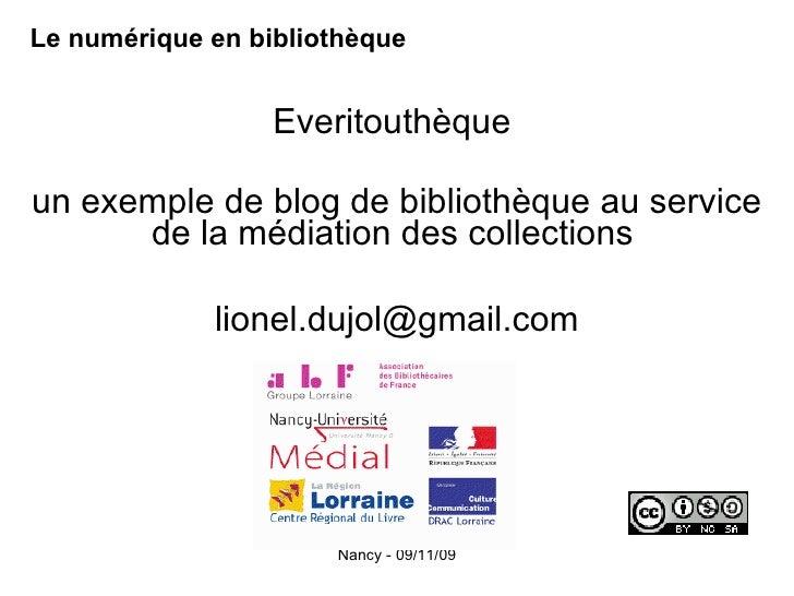 Le numérique en bibliothèque Everitouthèque  un exemple de blog de bibliothèque au service de la médiation des collections...