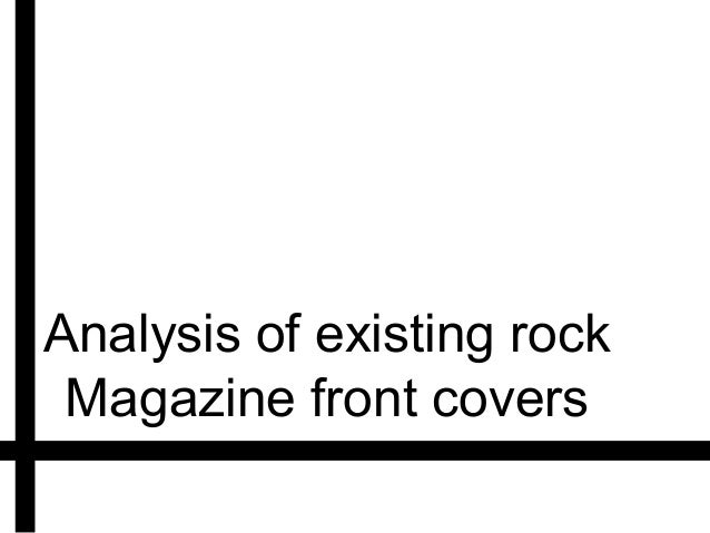 Analysis of existing rock Magazine front covers