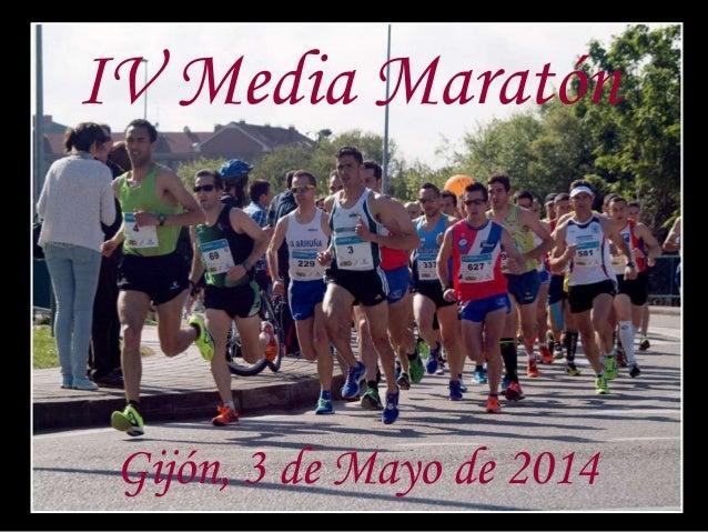 IV Media Maratón Gijón, 3 de Mayo de 2014
