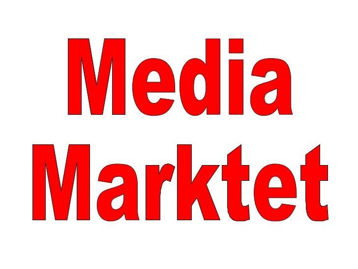 Media  Marktet