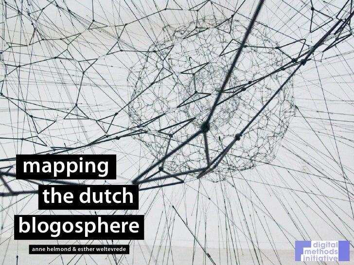 mapping   the dutch blogosphere  anne helmond & esther weltevrede