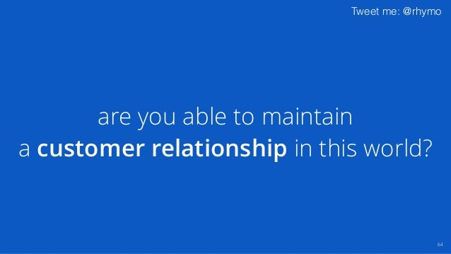 Tweet me: @rhymo are you allowed to operate in the context of your customer 65