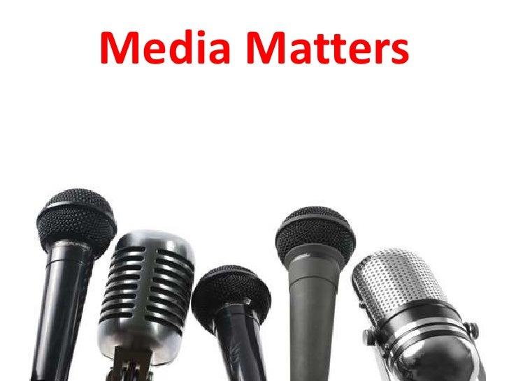 Media Matters<br />
