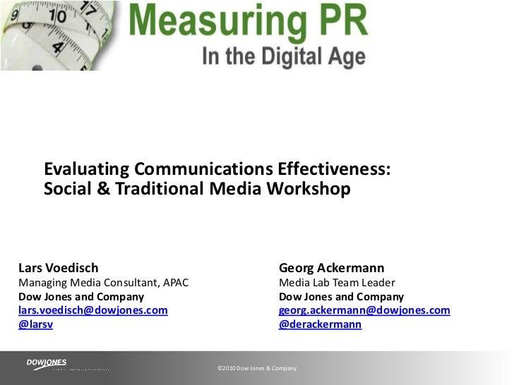 Evaluating Communications Effectiveness:Social & Traditional Media Workshop<br />Lars Voedisch<br />Managing Media Consult...