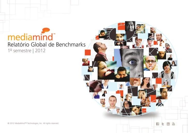 Relatório Global de Benchmarks da MediaMindÍndice5    Benchmarks Regionais     5   América do Norte            11 Europa, ...