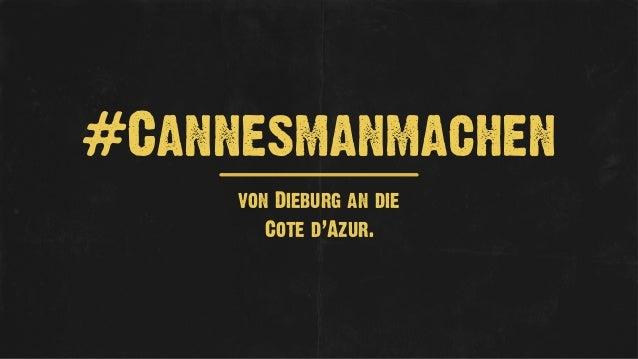#Cannesmanmachen  von Dieburg an die  Cote d'Azur.
