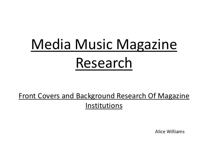 Media Music Magazine         ResearchFront Covers and Background Research Of Magazine                   Institutions      ...