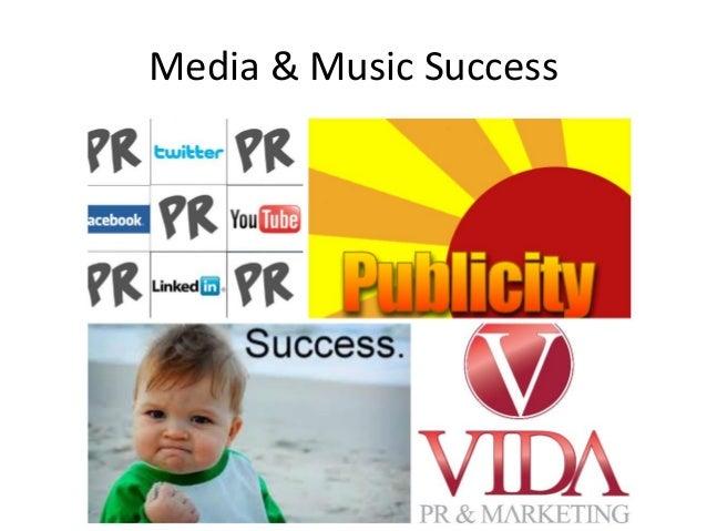 Media & Music Success