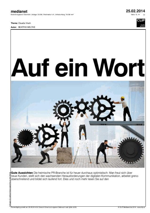 medianet Erscheinungsland: Österreich | Auflage: 32.000 | Reichweite: k.A. | Artikelumfang: 76.038 mm²  25.02.2014 Seite: ...