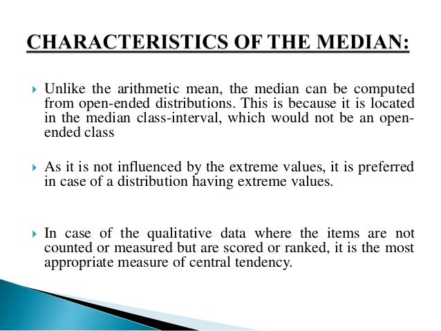 characteristics of mean median and mode