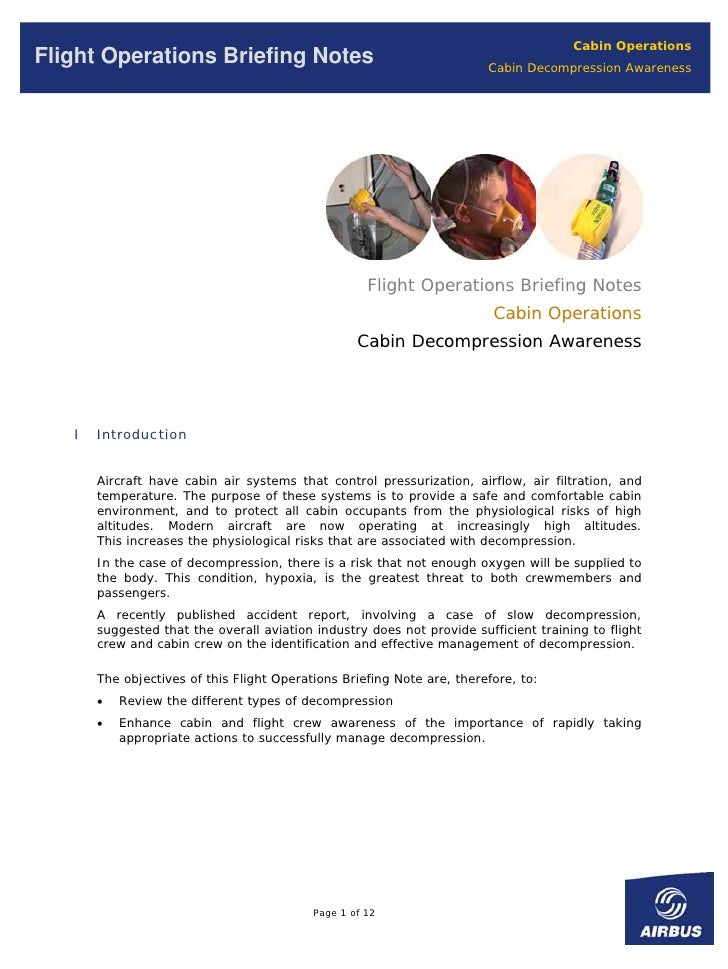 Cabin Operations Flight Operations Briefing Notes                                        Cabin Decompression Awareness    ...