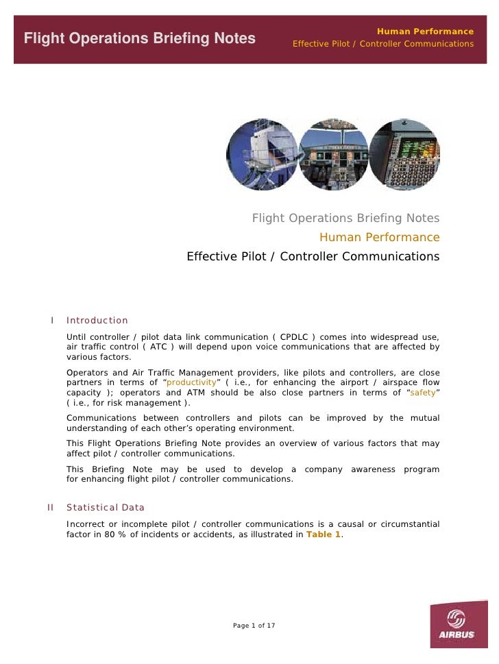 Human Performance Flight Operations Briefing Notes                             Effective Pilot / Controller Communications...