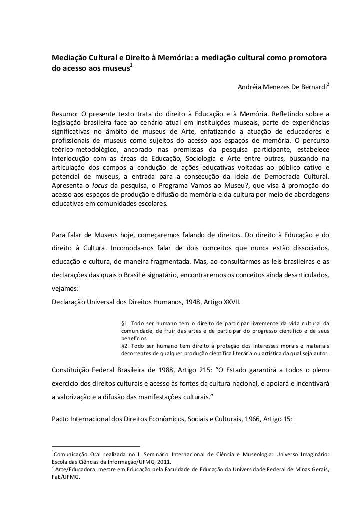 Mediação Cultural e Direito à Memória: a mediação cultural como promotorado acesso aos museus1                            ...