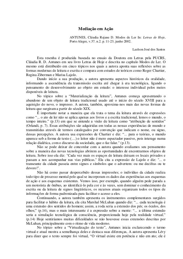 Mediação em AçãoANTUNES, Cláudia Rejane D. Modos de Ler In: Letras de Hoje,Porto Alegre, v.37. n.2. p. 11-23, junho 2002.L...