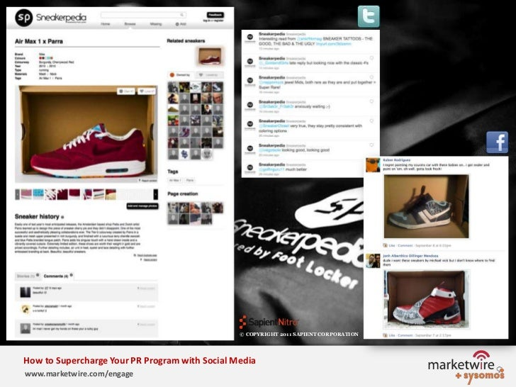 © COPYRIGHT 2011 SAPIENT CORPORATION   <br />How to Supercharge Your PR Program with Social Media<br />www.marketwire.com/...