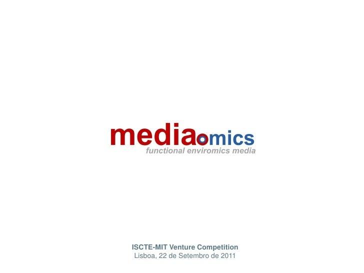 ISCTE-MIT Venture Competition Lisboa, 22 de Setembro de 2011