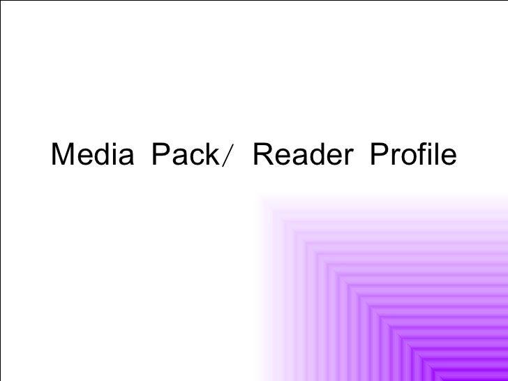 Media Pack/ Reader Profile