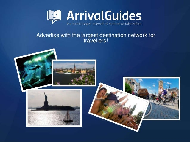 Advertise with the largest destination network for travellers!