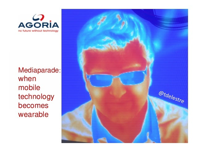 Mediaparade: when mobile technology becomes wearable 1