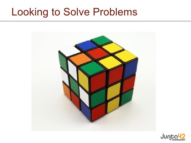 Looking to Solve Problems