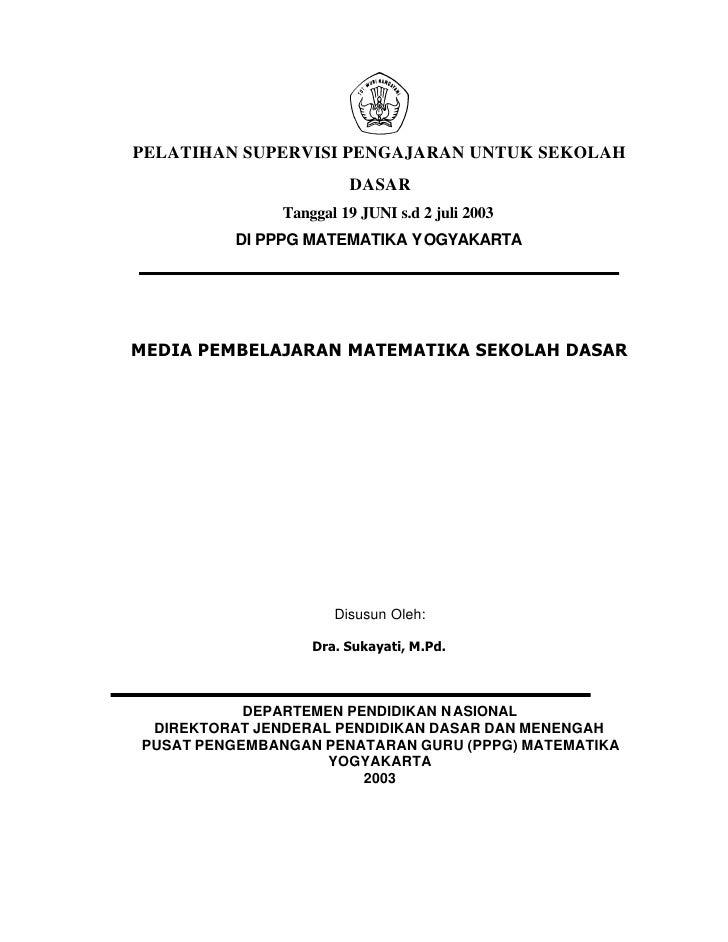 PELATIHAN SUPERVISI PENGAJARAN UNTUK SEKOLAH                        DASAR               Tanggal 19 JUNI s.d 2 juli 2003   ...