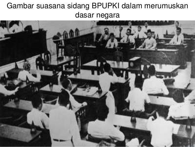 USULAN DARI MR. SOEPOMO Menurut Mr. Soepomo, dasar Negara Indonesia merdeka adalah sebagai berikut:  Persatuan  Kekeluar...
