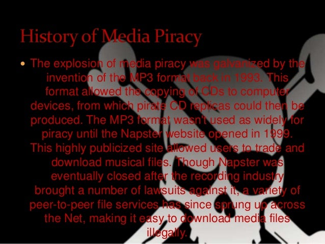 mp3 piracy essay What the creators of mp3 files and music industry experts didn't know was that  this  from the introduction of these file-sharing sites, pirated music (or music.