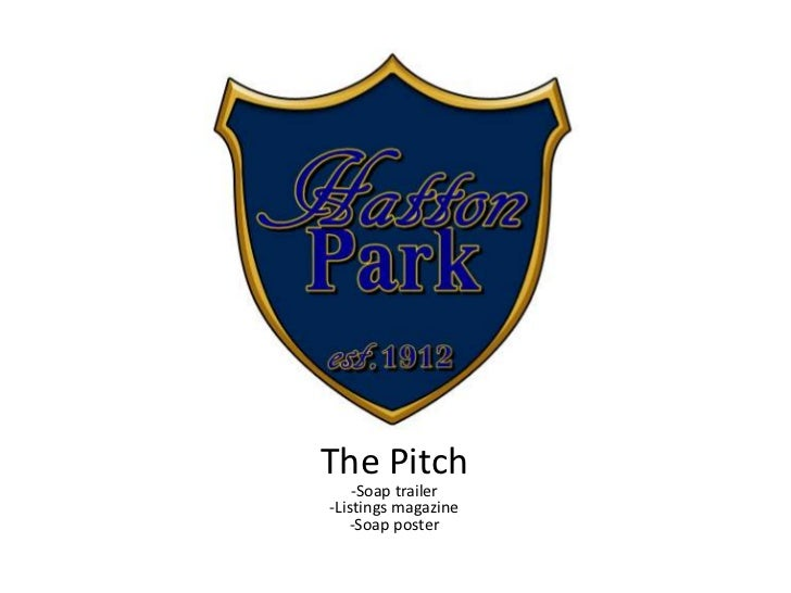 The Pitch    -Soap trailer-Listings magazine   -Soap poster
