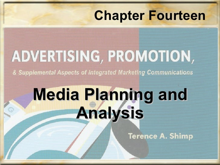 Media Planning and Analysis Chapter Fourteen